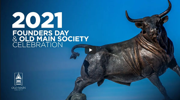 Founders Day and Old Main Society Celebration 2021