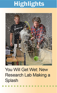 You Will Get Wet. New Research Lab Making a Splash