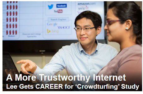 A More Trustworthy Internet - Lee Gets CAREER for 'Crowdturfing' Study