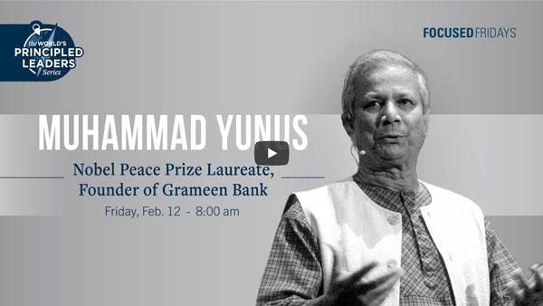Principled Leader Series: Muhammad Yunus