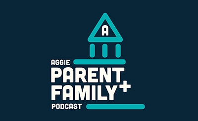 Aggie Parent and Family Podcast