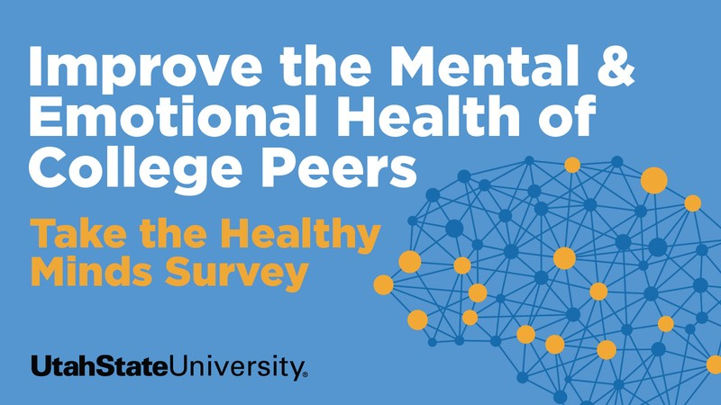 Healthy Minds Poster encouraging all to take the survey.