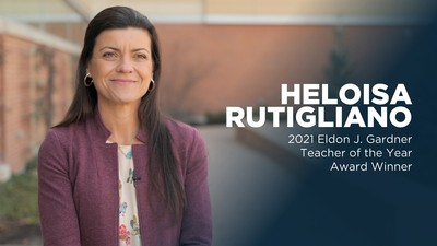 Heloisa Rutigliano, Eldon J. Gardner Teacher of the Year.